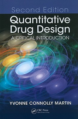 Quantitative Drug Design By Martin, Yvonne Connolly