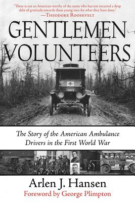 Gentleman Volunteers By Hansen, Arlen J./ Plimpton, George (FRW)